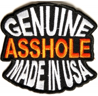 Genuine Asshole Made In USA Funny Patch | Embroidered Patches
