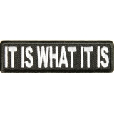 It is What It is Patch | Embroidered Patches