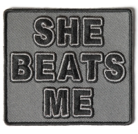 She Beats Me Patch