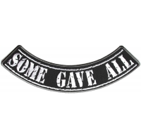 Some Gave All Large Lower Rocker Patch | US POW MIA Military Veteran Patches
