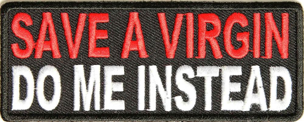 virgin Save instead me a do