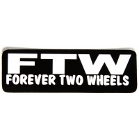 FTW Forever Two Wheels Sticker