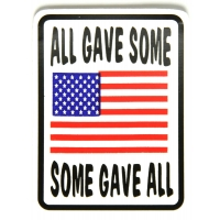 All Gave Some Some Gave All US Flag Sticker