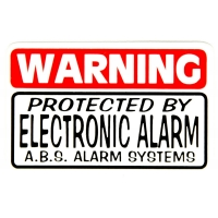 Warning Protected By Electronic Alarm ABS Alarm Systems Sticker