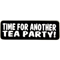 Time For Another Tea Party Sticker