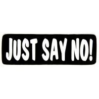Just Say No Sticker