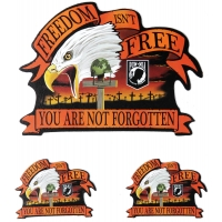Freedom Isn't Free You Are Not Forgotten Eagle Sticker
