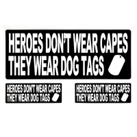 Heroes Don't Wear Capes They Wear Dog Tags Sticker