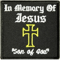 In Memory Of Jesus Son Of God Patch | Embroidered Patches
