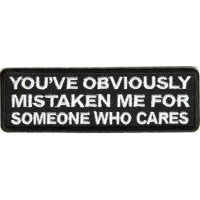 Mistaken Me For Someone Who Cares Patch | Embroidered Patches