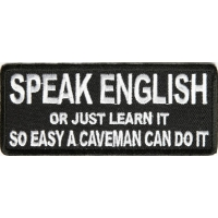 Speak English Or Just Learn It Patch | Embroidered Patches