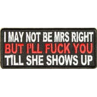 May Not Be Mrs. Right Patch