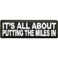 All About The Miles Biker Saying Patch