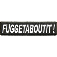 Fuggetaboutit Patch