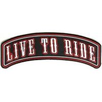 Live To Ride Large Rocker Biker Patch | Embroidered Patches