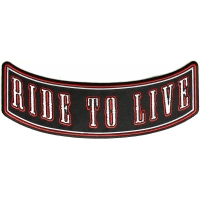 Ride To Live Rocker Patch | Embroidered Patches