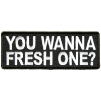 You Wanna Fresh One Patch
