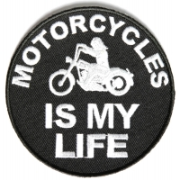 Motorcycles Is My Life Round Patch | Embroidered Biker Patches