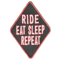 Ride Eat Sleep Repeat Patch   Embroidered Biker Patches