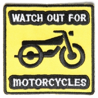 Watch Out For Motorcycles Patch | Embroidered Biker Patches