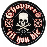 Choppers Till You Die Skull Crossed Spanners And Ace Large Patch | Embroidered Biker Patches