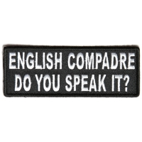 English Compadre Do You Speak It Patch | Embroidered Patches