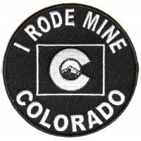 I Rode Mine To Colorado Biker Patch | Embroidered Biker Patches