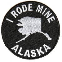 I Rode Mine To Alaska Biker Patch | Embroidered Biker Patches