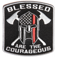 Blessed Are The Courageous Firefighter Patch | Embroidered Patches