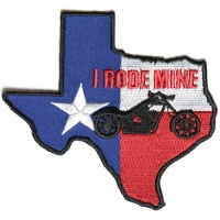Texas I Rode Mine Patch | Embroidered Biker Patches