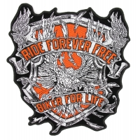 Ride Forever Free Biker For Life Eagle Large Back Patch