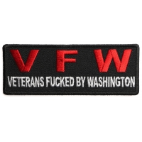 VFW Veterans Fucked By Washington Patch