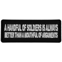 A Handful of Soldiers is Always Better than a Mouthful of Arguments Patch