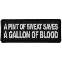 A Pint of Sweat Saves a Gallon of Blood Patch