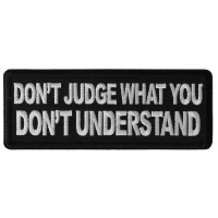 Don't Judge What You Don't Understand Patch