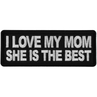 I love My Mom She is The Best Patch