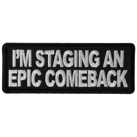 I'm Staging an Epic Comeback Patch
