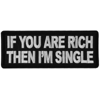 If you are Rich Then I'm Single Patch
