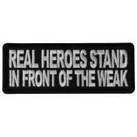 Real Heroes Stand In front of the Weak Patch