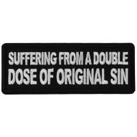 Suffering from a double dose of Original Sin Patch