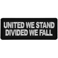 United We Stand Divided We Fall Patch