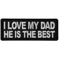 I love my Dad He is the Best Patch