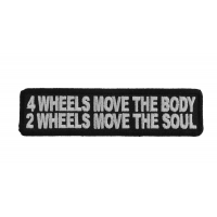 2 Wheels Move The Soul Biker Patch | Embroidered Patches