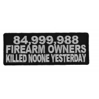 85 Million Guns Owners Killed Noone Patch | Embroidered Patches