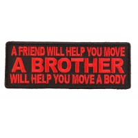 A Brother Will Help You Move A Body Patch In Red | US Military Veteran Patches