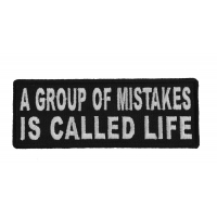 A Group Of Mistakes Is Called Life Patch | Embroidered Patches