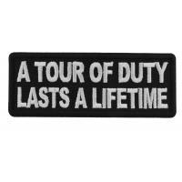 A Tour of Duty Lasts a Lifetime Patch