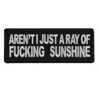 Aren't I Just a Ray of Fucking Sunshine Patch
