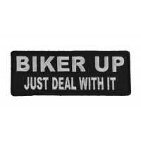 Biker Up Just Deal With It Patch | Embroidered Patches