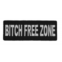 Bitch Free Zone Patch